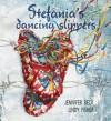 Stefania's Dancing Slippers - Jennifer Beck