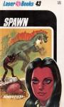Spawn - Donald F. Glut, Roger Elwood, Frank Kelly Freas