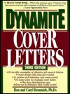Dynamite Cover Letters: And Other Great Job Search Letters - Ron Krannich