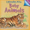 Flip The Flaps: Baby Animals - Hannah Wilson