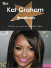 The Kat Graham Handbook - Everything You Need to Know about Kat Graham - Emily Smith
