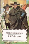 Marching Spain - V.S. Pritchett