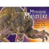 Mythical Monsters: The Scariest Creatures from Legends, Books, and Movies - Chris McNab