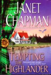 Tempting The Highlander - Janet Chapman