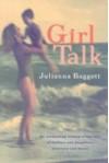 Girl Talk - Julianna Baggott