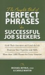 The Complete Book of Perfect Phrases for Successful Job Seekers - Michael Betrus, Anne Bruce, Robert Bacal