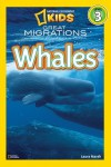 National Geographic Readers: Great Migrations Whales - Laura Marsh