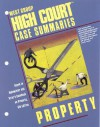 High Court Case Summaries On Property (Keyed To Dukeminier, 5th) - Dana Blatt