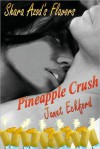 Pineapple Crush - Janet Eckford