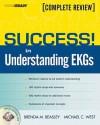 Success! in Understanding EKGs: Complete Review - Brenda Beasley, Michael West