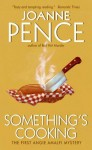 Something's Cooking (An Angie Amalfi Mystery - Book 1) - Joanne Pence