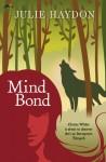 Mind Bond - Julie Haydon