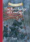 The Red Badge of Courage (Classic Starts Series) - Oliver Ho, Stephen Crane, Jamel Akib, Arthur Pober