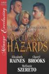 Occupational Hazards [The Sextet Anthology, Volume 3] (Siren Publishing Menage Everlasting) - Elizabeth Raines, Cheryl Brooks, Mellanie Szereto