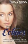 Echoes - Erin Quinn