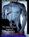 The Tattoo Series Volume II - Various, Denyse Bridger, Duane Vorhees, Michael Mandrake, Brandon Black