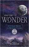 Anatomy of Wonder: A Critical Guide to Science Fiction - Neil Barron