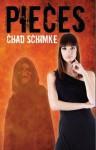 Pieces - Chad Schimke