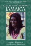 Culture and Customs of Jamaica - Martin Mordecai, Pamela Mordecai