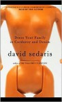 Dress Your Family in Corduroy and Denim (Audio) - David Sedaris