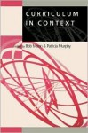 Curriculum in Context - Bob Moon, Patricia F. Murphy