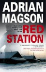 Red Station (A Harry Tate Thriller) - Adrian Magson