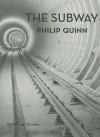 The Subway - Philip Quinn