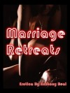 Marriage Retreats - Anthony Beal