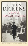 Große Erwartungen Roman - Charles Dickens, Melanie Walz