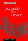 Easy Guide to the Dragon - Mikhail Golubev, Mikhail V. Golub
