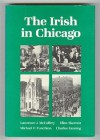 The Irish in Chicago - Lawrence J. McCaffrey, Ellen Skerrett, Michael F. Funchion, Charles Fanning