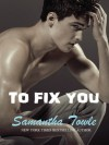 To Fix You - Samantha Towle