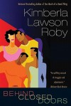 Behind Closed Doors - Kimberla Lawson Roby