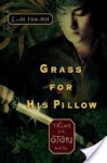 Grass for His Pillow: Tales of Otori, Book Two - Lian Hearn