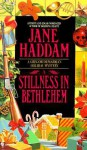 A Stillness in Bethlehem - Jane Haddam