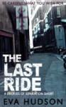 The Last Ride - Eva Hudson