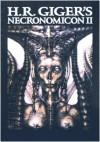 H.R. Giger's Necronomicon II - H.R. Giger, Clara H. Frame