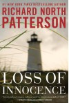 Loss of Innocence - Richard North Patterson