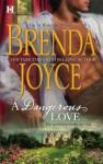 A Dangerous Love - Brenda Joyce