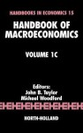 Handbook of Macroeconomics: Volume 1c - John Brian Taylor, Michael Woodford