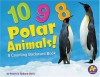 10, 9, 8 Polar Animals!: A Counting Backward Book (A+ Books) - Rebecca Fjelland Davis