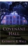 Covenant Hall - Kathryn R. Wall