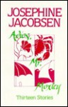 Adios, Mr. Moxley: Thirteen Stories - Josephine Jacobsen