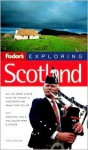 Fodor's Exploring Scotland, 5th Edition (Exploring Guides) - Fodor's Travel Publications Inc., Summers