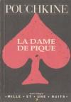La Dame De Pique - Alexander Pushkin