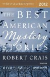 The Best American Mystery Stories 2012 (The Best American Series (R)) - Robert Crais, Otto Penzler