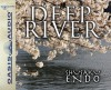 Deep River (Library Edition) - Shūsaku Endō, David Holt