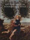 Art and Love in Renaissance Italy - Andrea Bayer, Beverly Louise Brown, Nancy Edwards, Everett Fahy, Deborah L. Krohn, Jacqueline Marie Musacchio, Luke Syson, Dora Thornton, James Grantham Turner, Linda Wolk-Simon, Sarah Cartwright, Andreas Henning, Jessie McNab, J. Kenneth Moore, Eve Straussman-Pflanze