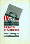 A Clutch of Coppers - Gordon Ashe