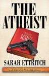The Atheist - Sarah Ettritch